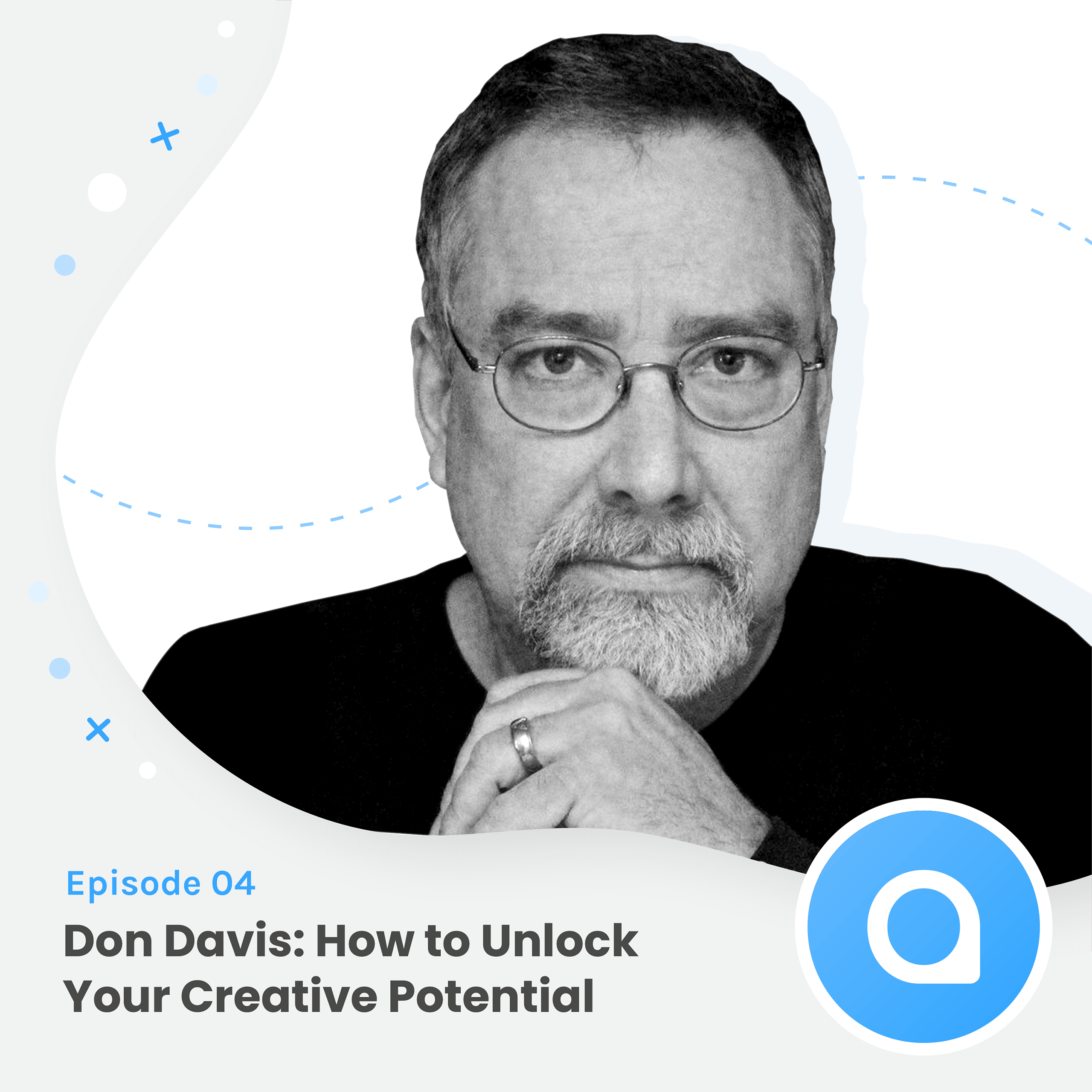 Don Davis: How to Unlock Your Creative Potential