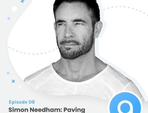 Simon Needham: Paving Your Path and Pivoting