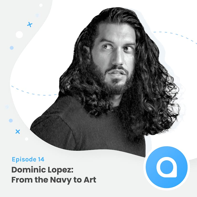 Dominic Lopez - From they Navy to Art