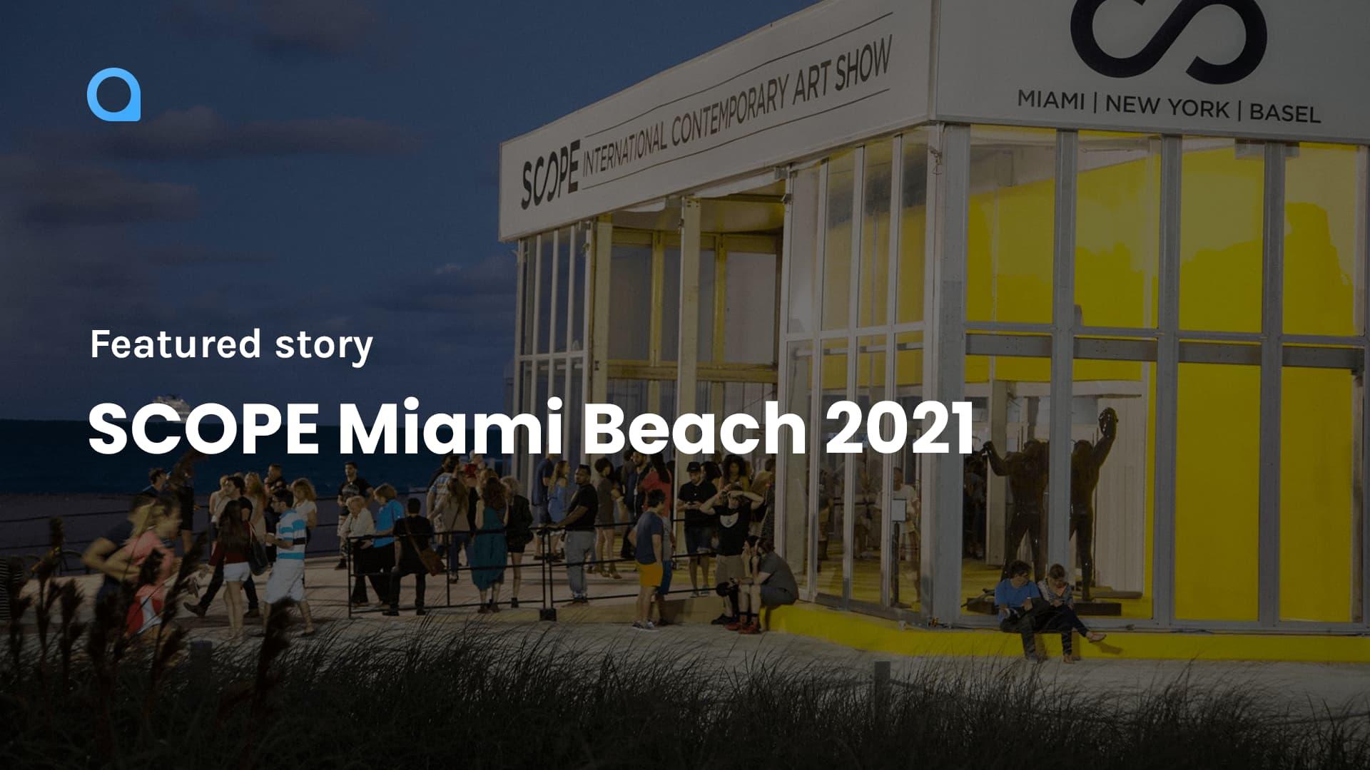 SCOPE Miami Beach 2021